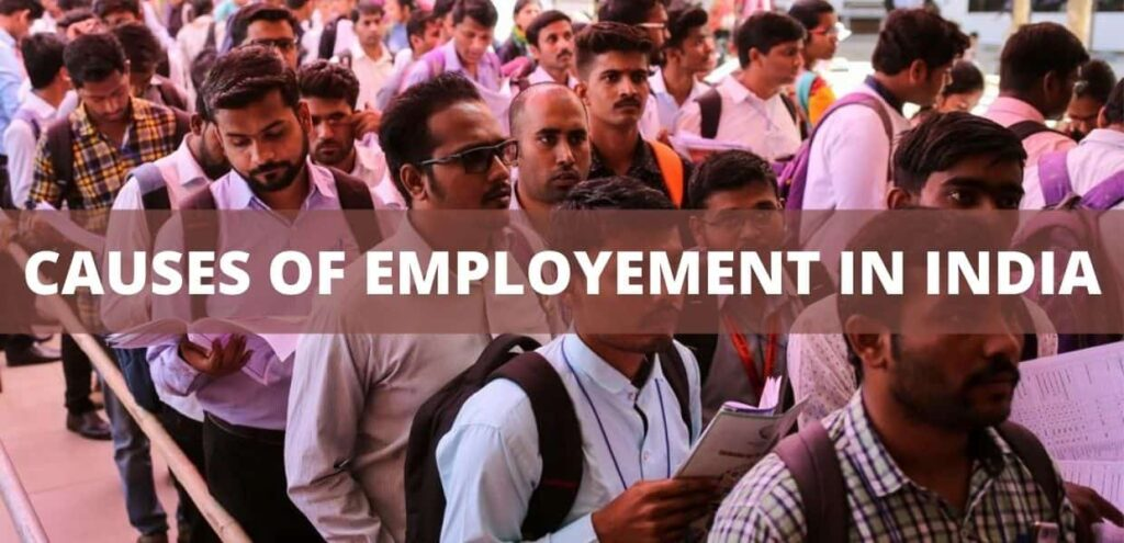 Causes of Unemployement in India